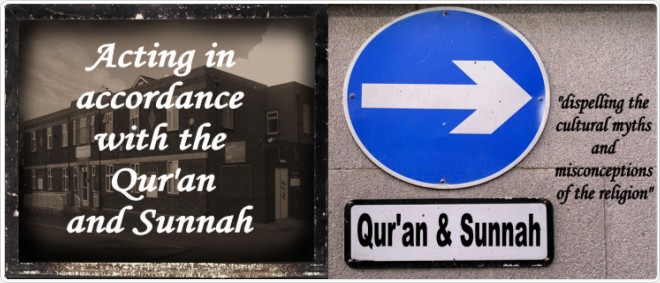 Acting upon the Quran and Sunnah